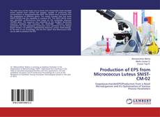 Buchcover von Production of EPS from Micrococcus Luteus SNIST-CM-02