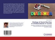 Borítókép a  Etiology of Acute Diarrhea in Children/Adults in Tunisia - hoz