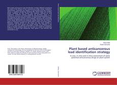 Bookcover of Plant based anticancerous lead identification strategy