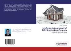 Bookcover of Implementation Issues of Title Registration Program