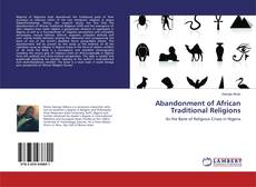 Bookcover of Abandonment of African Traditional Religions