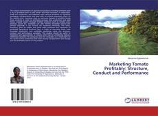 Обложка Marketing Tomato Profitably: Structure, Conduct and Performance