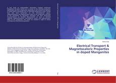 Buchcover von Electrical Transport & Magnetocaloric Properties in doped Manganites