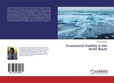 Bookcover of Commercial Viability in the Arctic Route