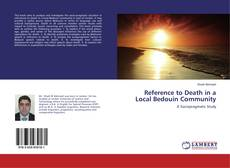 Bookcover of Reference to Death in a Local Bedouin Community