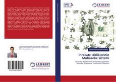 Bookcover of İhracatçı Birliklerinin Muhasebe Sistemi