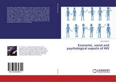 Bookcover of Economic, social and psychological aspects of HIV