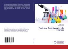 Bookcover of Tools and Techniques in Life Sciences