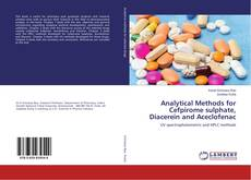 Обложка Analytical Methods for Cefpirome sulphate, Diacerein and Aceclofenac