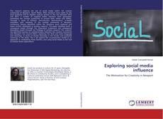 Capa do livro de Exploring social media influence