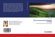 Bookcover of The Environmental Regime in India