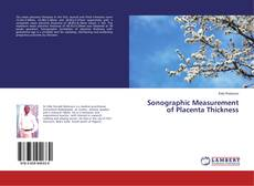 Bookcover of Sonographic Measurement of Placenta Thickness