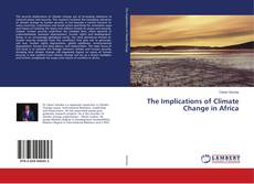 Bookcover of The Implications of Climate Change in Africa