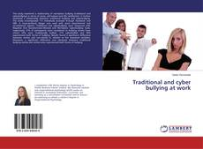 Capa do livro de Traditional and cyber bullying at work
