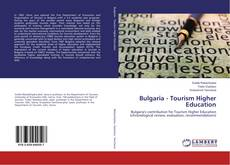 Bookcover of Bulgaria - Tourism Higher Education
