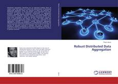 Bookcover of Robust Distributed Data Aggregation