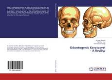 Bookcover of Odontogenic Keratocyst - A Review