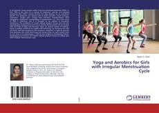 Buchcover von Yoga and Aerobics for Girls with Irregular Menstruation Cycle