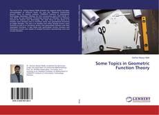 Some Topics in Geometric Function Theory kitap kapağı