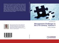 Bookcover of Management Challenges in the 21st Century. Volume II