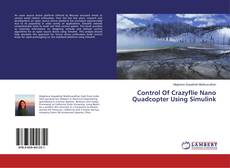 Bookcover of Control Of Crazyflie Nano Quadcopter Using Simulink