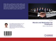 Portada del libro de Morale and Motivation for Employees