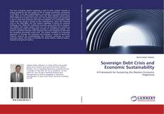 Bookcover of Sovereign Debt Crisis and Economic Sustainability
