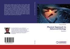 Physical Approach to Advanced Biology kitap kapağı