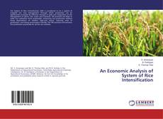 Bookcover of An Economic Analysis of System of Rice Intensification