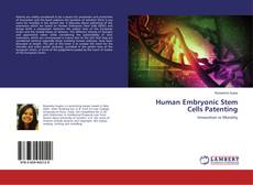 Bookcover of Human Embryonic Stem Cells Patenting