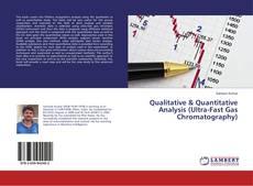 Couverture de Qualitative & Quantitative Analysis (Ultra-Fast Gas Chromatography)