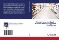 Couverture de Measuring Service Quality Offered Through Organized Retail Stores