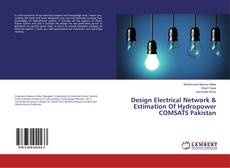Bookcover of Design Electrical Network & Estimation Of Hydropower COMSATS Pakistan