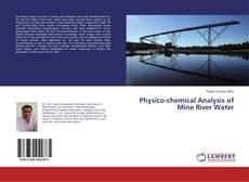 Capa do livro de Physico-chemical Analysis of Mine River Water