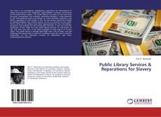 Public Library Services & Reparations for Slavery的封面