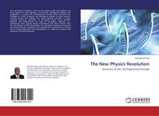 Bookcover of The New Physics Revolution