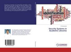 Bookcover of Security Systems in Academic Libraries