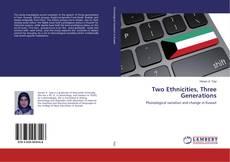 Обложка Two Ethnicities, Three Generations