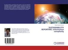 Portada del libro de SUSTAINABILITTY REPORTING: Information complexity
