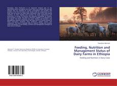Copertina di Feeding, Nutrition and Management Status of Dairy Farms in Ethiopia