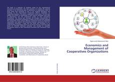 Economics and Management of Cooperatives Organizations