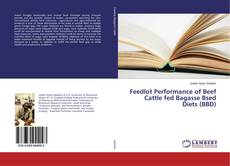 Capa do livro de Feedlot Performance of Beef Cattle fed Bagasse Bsed Diets (BBD)