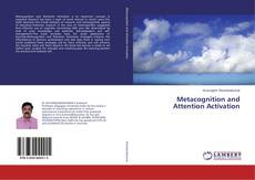 Bookcover of Metacognition and Attention Activation