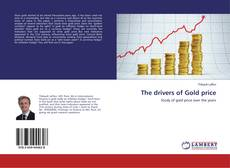 Bookcover of The drivers of Gold price