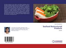 Couverture de Seafood Restructured Products