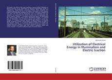 Utilization of Electrical Energy in Illumination and Electric traction kitap kapağı