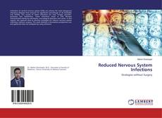 Bookcover of Reduced Nervous System Infections