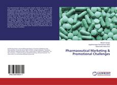 Bookcover of Pharmaceutical Marketing & Promotional Challenges
