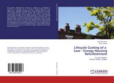 Bookcover of Lifecycle Costing of a Low - Energy Housing Refurbishment