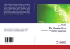 Bookcover of The Migraine Gene